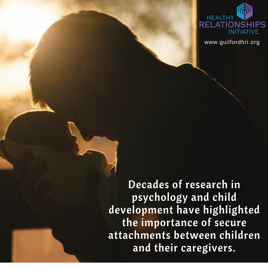 Fostering Strong, Secure Attachments Between Parents and