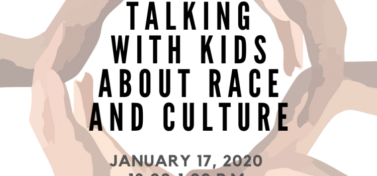 1.17.20: HRI Relationship Booster on Talking With Kids About Race & Culture