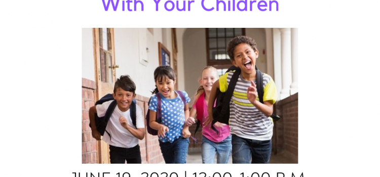 6.19.2020: Navigating Friendship Challenges With Your Children