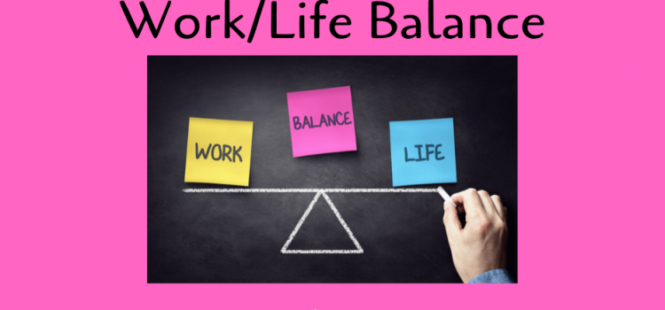 5.1.2020: Relationship Booster on Maintaining a Healthy Work/Life Balance