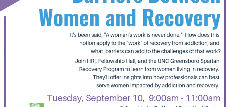 9/10/19: Lived Experiences Professional Training: Breaking Down Barriers Between Women and Recovery