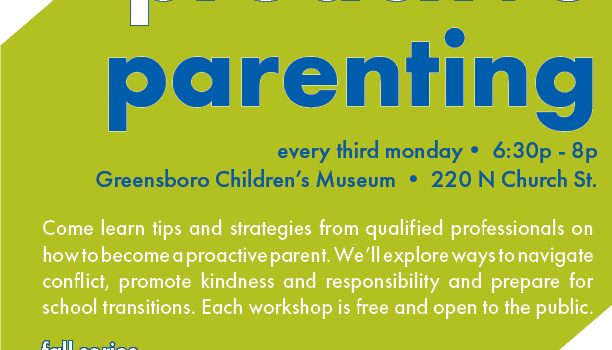 HRI and Greensboro Children's Museum Partner to offer Proactive Parenting Series of Workshops