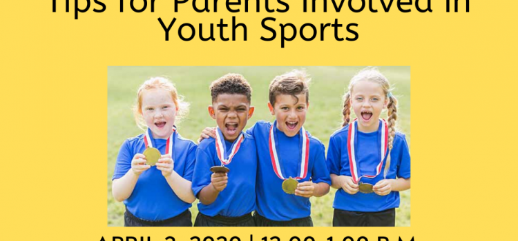 4.3.2020: HRI Relationship Booster on Being Your Child's Biggest Fan (Youth Sports)